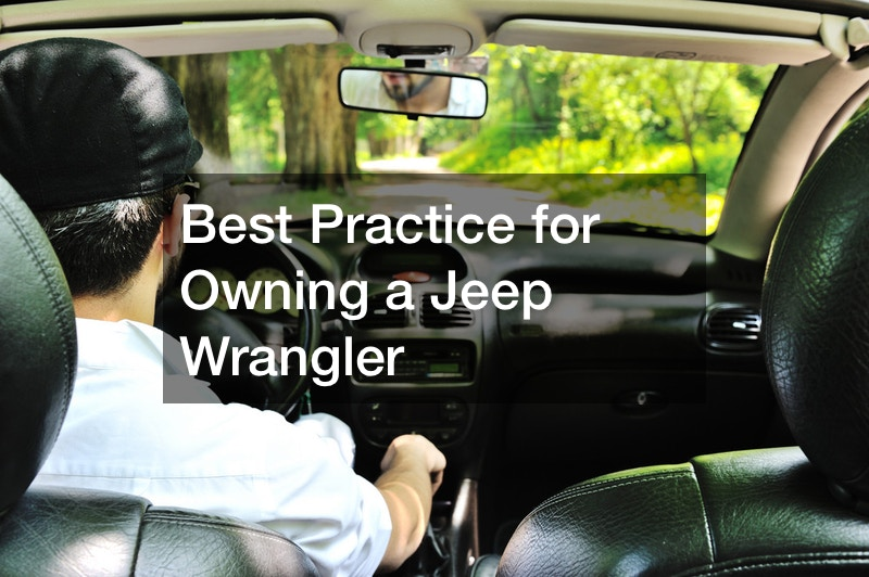 tips for new Jeep Wrangler owners